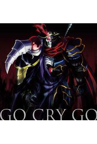 (CD)「オーバーロードII」オープニングテーマ GO CRY GO(通常盤)/OxT