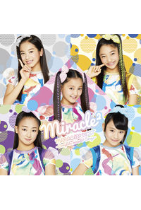 (CD)「アイドル×戦士 ミラクルちゅーんず!」MIRACLE☆BEST - Complete miracle2 Songs -(通常盤)