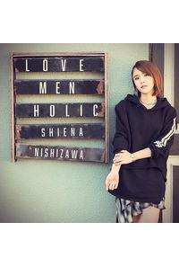 (CD)「ラーメン大好き小泉さん」エンディングテーマ LOVE MEN HOLIC/西沢幸奏