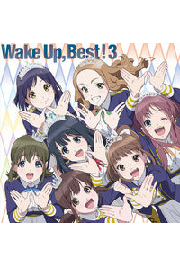 (CD)Wake Up, Best!3 (初回生産限定盤)/Wake Up, Girls!