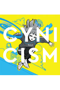 (CD)CYNICISM(通常盤)/Neru