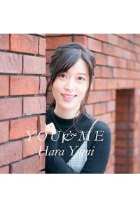 (CD)YOU&ME(通常盤)/原由実