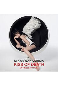 (CD)「ダーリン・イン・ザ・フランキス」オープニングテーマ KISS OF DEATH (Produced by HYDE)(初回生産限定盤B)/中島美嘉
