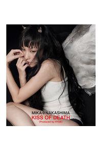 (CD)「ダーリン・イン・ザ・フランキス」オープニングテーマ KISS OF DEATH (Produced by HYDE)(通常盤)/中島美嘉