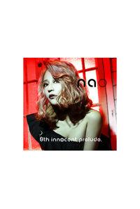 (CD)「nao 8th innocent prelude.」/nao