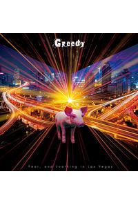 (CD)「覇穹 封神演義」オープニングテーマ収録 Greedy(初回生産限定盤 A)/Fear, and Loathing in Las Vegas