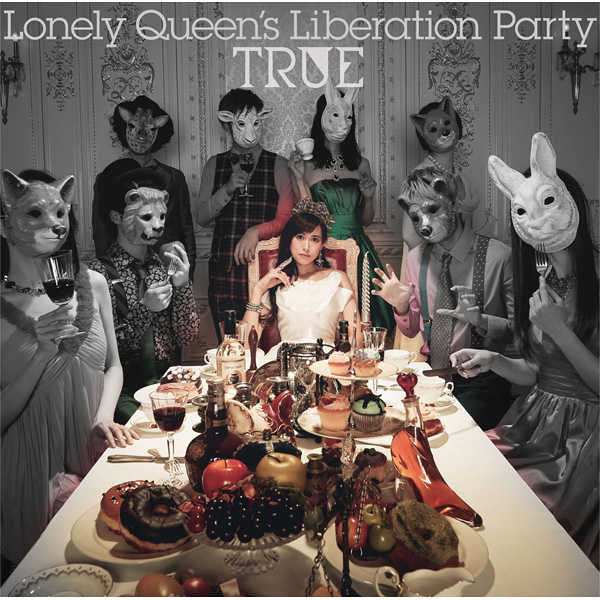 (CD)Lonely Queen's Liberation Party(初回限定盤)/TRUE
