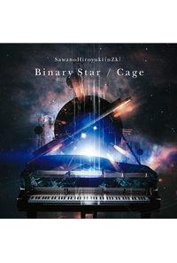 (CD)「銀河英雄伝説 Die Neue These」オープニングテーマ/「実物大ユニコーンガンダム立像」テーマソング Binary Star/Cage(通常盤)/SawanoHiroyuki[nZk]