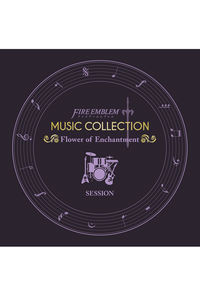 (CD)FIRE EMBLEM MUSIC COLLECTION:SESSION ~Flower of Enchantment~