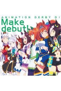 (CD)「ウマ娘 プリティーダービー」オープニングテーマ ANIMATION DERBY 01 Make debut!/スピカ