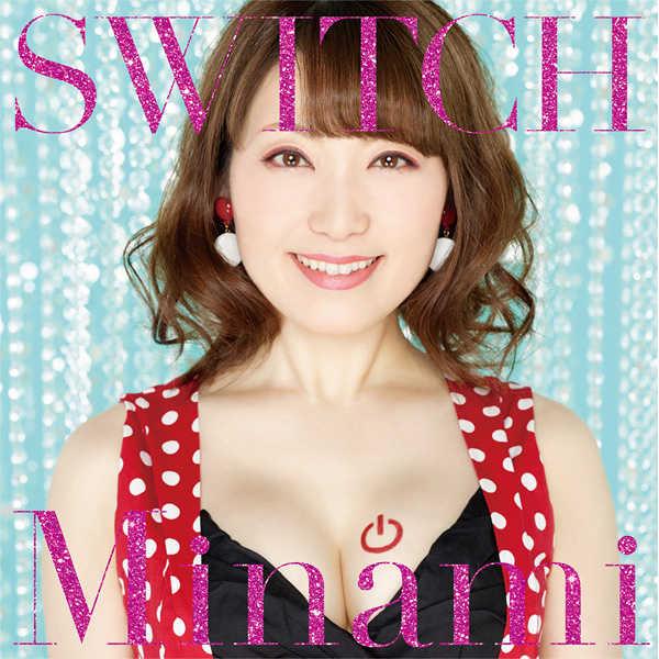 (CD)「ハイスクールD×D HERO」オープニングテーマ SWITCH(初回限定盤)/Minami