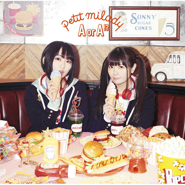 (CD)「ありすorありす」オープニングテーマ A or A!?(通常盤)/petit milady
