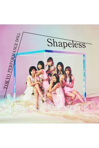 (CD)「BEATLESS」エンディングテーマ Shapeless(初回生産限定盤B)/東京パフォーマンスドール