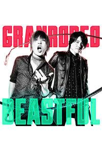 (CD)「バキ」オープニングテーマ BEASTFUL (通常盤)/GRANRODEO