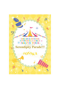 (BD)THE IDOLM@STER CINDERELLA GIRLS 5thLIVE TOUR Serendipity Parade!!!@OSAKA