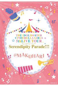 (BD)THE IDOLM@STER CINDERELLA GIRLS 5thLIVE TOUR Serendipity Parade!!!@MAKUHARI