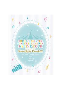(BD)THE IDOLM@STER CINDERELLA GIRLS 5thLIVE TOUR Serendipity Parade!!!@SAITAMA SUPER ARENA 【初回限定生産】