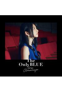 (CD)The Only BLUE(通常盤)/雨宮 天