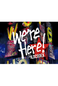 "(BD)OLDCODEX Live Blu-ray ""we're Here!"" in YOKOHAMA ARENA 2018"