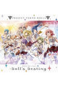 (CD)「プロジェクト東京ドールズ」DOLLS 1st シングル Doll's Destiny