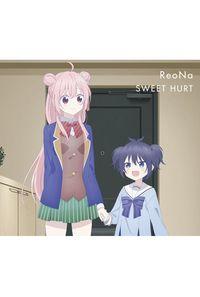 (CD)「ハッピーシュガーライフ」エンディングテーマ SWEET HURT(期間生産限定盤)/ReoNa
