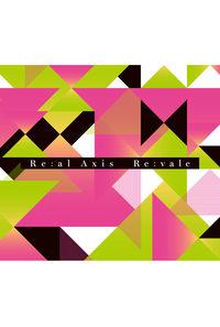 (CD)「アイドリッシュセブン」Re:al Axis(初回限定盤)/Re:vale