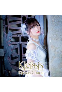 (CD)Kleissis Chaos(初回盤E 山根綺Ver.)/Kleissis