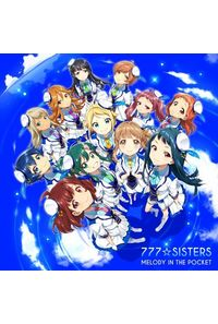 (CD)「Tokyo 7th シスターズ」MELODY IN THE POCKET(初回限定盤)/777☆SISTERS