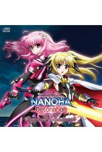(CD)「魔法少女リリカルなのは Detonation Original Soundtrack」