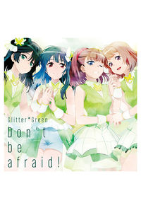 (CD)「BanG Dream!」Don't be afraid!(Blu-ray付生産限定盤)/Glitter*Green