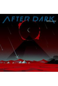 (CD)AFTER DARK/Misumi