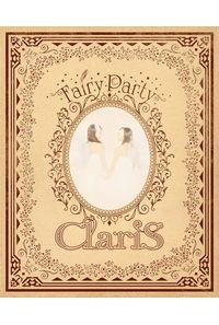 (CD)Fairy Party(完全生産限定盤)/ClariS