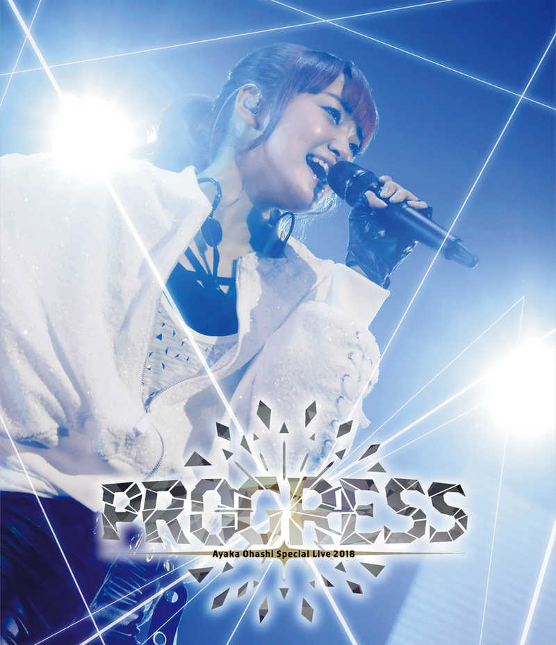 (BD)大橋彩香 Special Live 2018 ~ PROGRESS ~ Blu-ray Disc