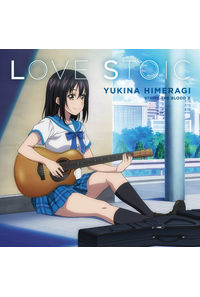 (CD)「ストライク・ザ・ブラッドIII OVA」エンディングテーマ LOVE STOIC