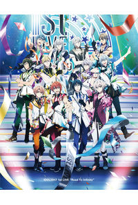 (BD)アイドリッシュセブン 1st LIVE「Road To Infinity」 Blu-ray BOX -Limited Edition- (完全生産限定)