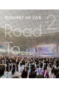 (BD)アイドリッシュセブン 1st LIVE「Road To Infinity」 Blu-ray Day2