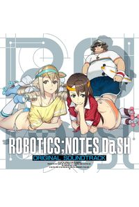 (CD)「ROBOTICS;NOTES DaSH」オリジナル・サウンドトラック