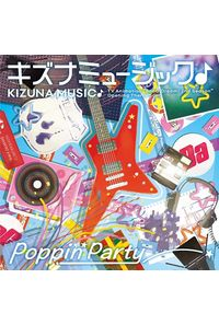 (CD)「BanG Dream! 2nd Season」オープニングテーマ キズナミュージック♪(通常盤)/Poppin'Party