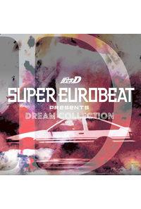 (CD)SUPER EUROBEAT presents 頭文字[イニシャル]D Dream Collection