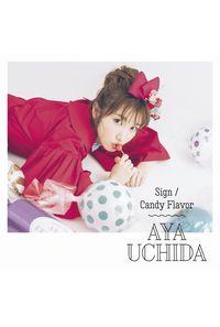 (CD)「五等分の花嫁」エンディングテーマ Sign/Candy Flavor(初回限定盤B)/内田彩