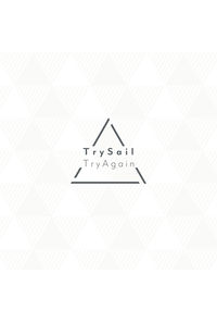 (CD)TryAgain(完全生産限定盤)/TrySail