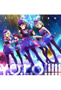 (CD)「BanG Dream!」Y.O.L.O!!!!!(Blu-ray付生産限定盤)/Afterglow