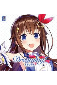 (CD)Dreaming!(通常盤)/ときのそら