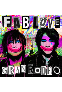 (CD)GRANRODEO 8th Album「FAB LOVE」(通常盤)