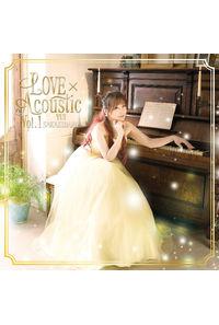 (CD)LOVE×Acoustic Vol.1/榊原ゆい
