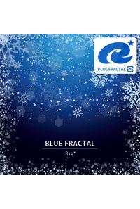 (CD)BLUE FRACTAL/Ryu*