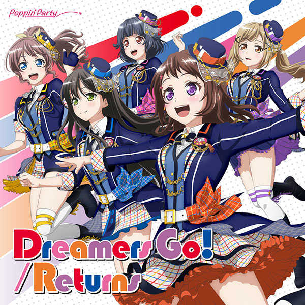 (CD)「BanG Dream! 2nd Season」挿入歌 Dreamers Go!/Returns(Blu-ray付生産限定盤)/Poppin'Party