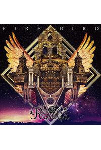 (CD)「BanG Dream! 2nd Season」挿入歌 FIRE BIRD(通常盤)/Roselia