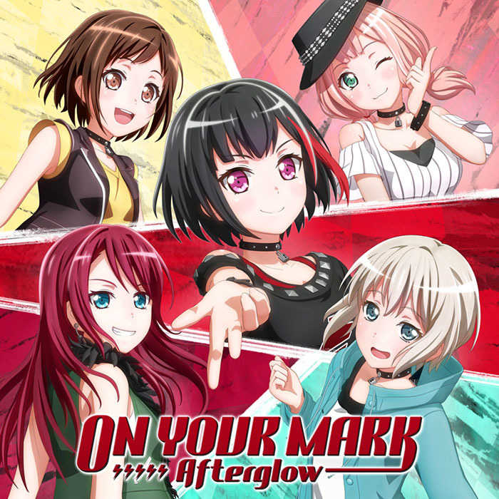 (CD)「BanG Dream! 2nd Season」挿入歌 ON YOUR MARK(Blu-ray付生産限定盤)/Afterglow