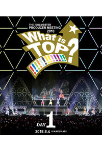(BD)THE IDOLM@STER PRODUCER MEETING 2018 What is TOP!!!!!!!!!!!!!? LIVE Blu-ray DAY1